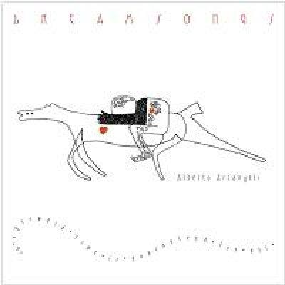 album Dreamsongs - Alberto Arcangeli