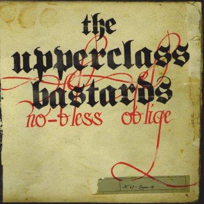 Upper Class Bastards - News, recensioni, articoli, interviste