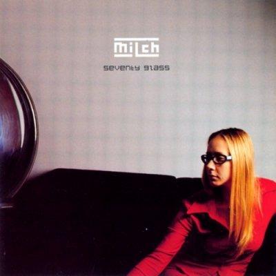 album Seventy glass - Milch