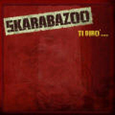album Ti dirò - Skarabazoo