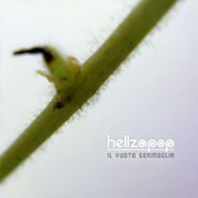 album Il Vuoto Germoglia - Hellzapop