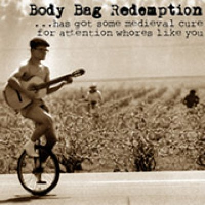 Body Bag Redemption Paying old debts Ascolta
