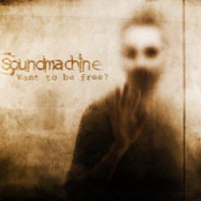 album Want To Be Free? Soundmachine
