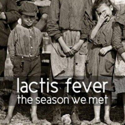album The Season We Met - Lactis fever