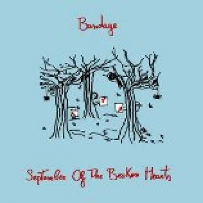 Bandage September Of The Broken Hearts Ascolta