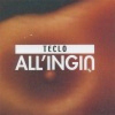 album All'ingiù - Teclo