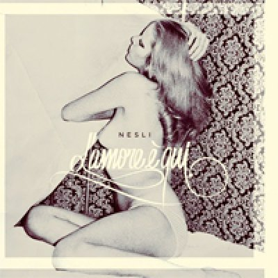 album L'amore è qui - Nesli