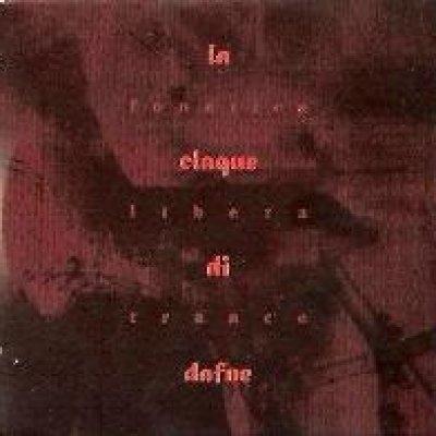 album Fonetica Libera Trance - La Claque di Dafne