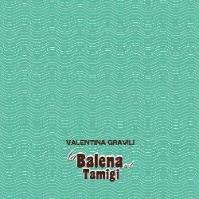 album La balena nel Tamigi Valentina Gravili