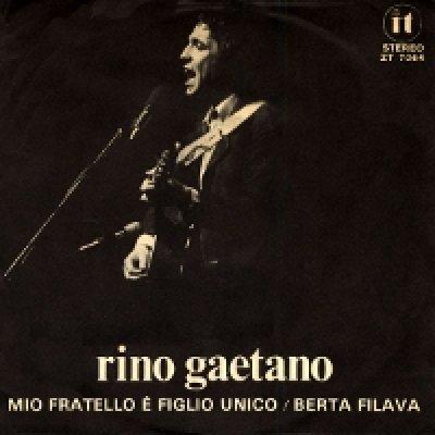 album Berta filava/Mio fratello è figlio unico - Rino Gaetano