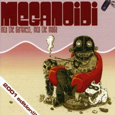 album Into the darkness, into the moda (edition 2001) - Meganoidi
