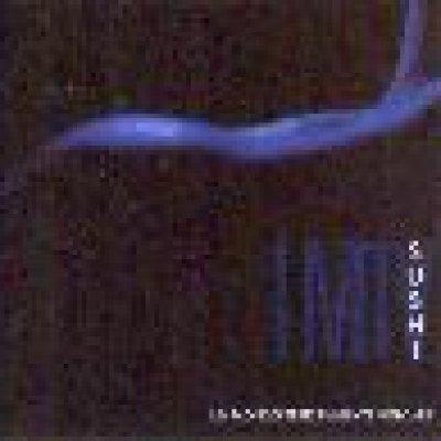 album Un mondo terribilmente volgare - Sushi