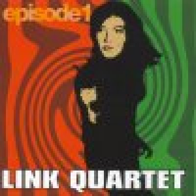 album Episode 1 - Link Quartet