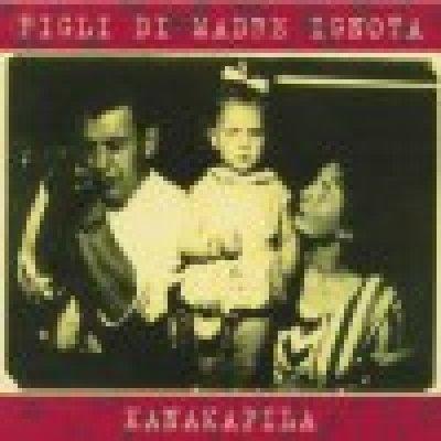 album Kanakapila - Figli di Madre Ignota