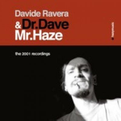 album Dr. Dave & Mr. Haze - Davide Ravera