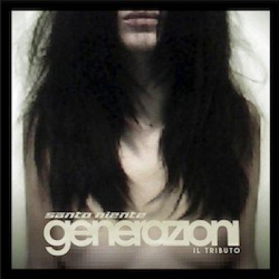 album Santo Niente (tributo) - Generazioni - Compilation