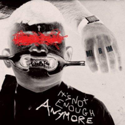 album It's Not Enough Anymore - M!R!M