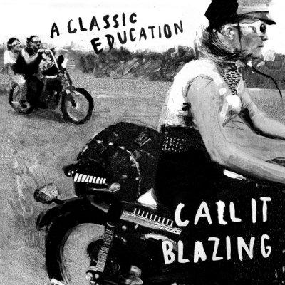 album Call It Blazing - A Classic Education