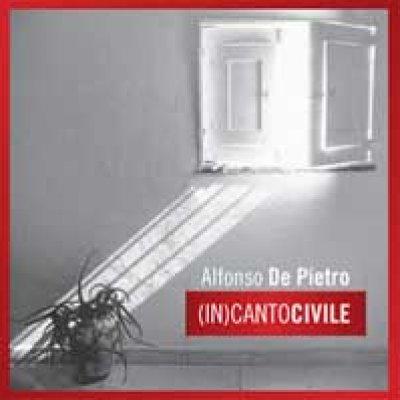 album (In)canto civile - Alfonso De Pietro