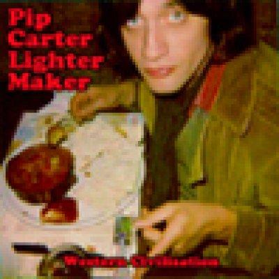 album Western Civilization - Pip Carter Lighter Maker
