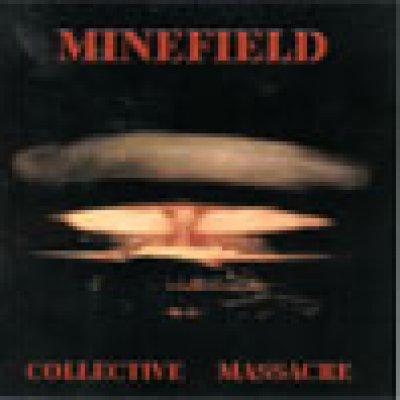 album Collective massacre - Minefield