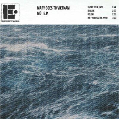 album Mu [ep] - Mary goes to Vietnam