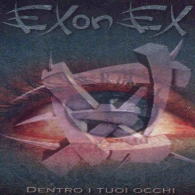 album Dentro i tuoi occhi - Exonex