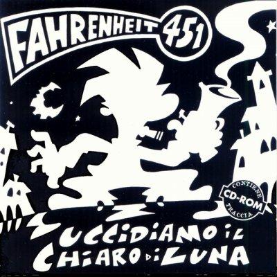 album Uccidiamo il chiaro di luna - Fahrenheit 451