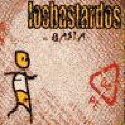 album ...Basta - Los Bastardos