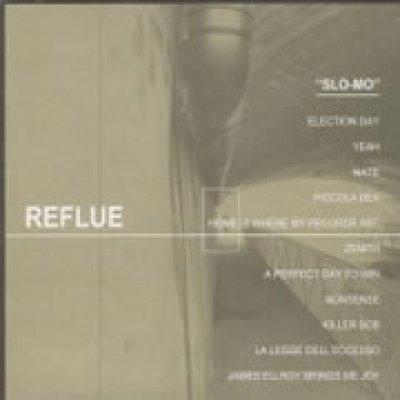 album Slo-mo - Reflue