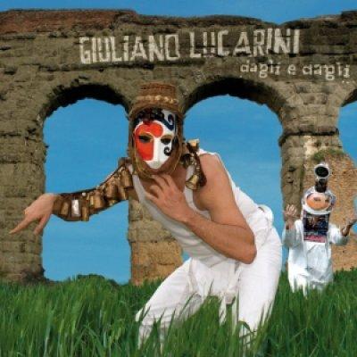 album Dagli e dagli... - Giuliano Lucarini