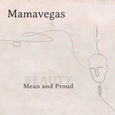 album Mean & Proud (The Beauty EP) - Mamavegas