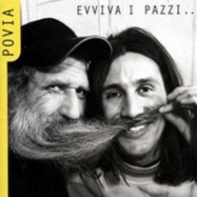 album Evviva i pazzi... che hanno capito cos'è l'amore - Povia