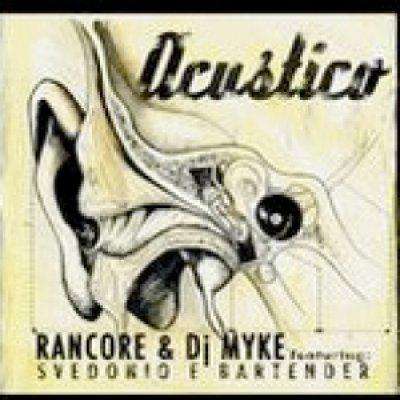 album Acustico Ep - RANCORE & Dj MYKE