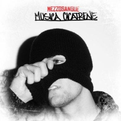 album Musica Cicatrene Mixtape - Mezzosangue