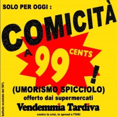 album Comicità a 99 cents (umorismo spicciolo) - Vendemmia Tardiva