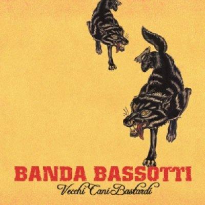 album Vecchi cani bastardi - Banda Bassotti