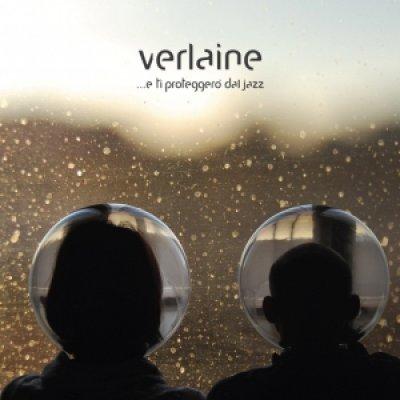 album ...e ti proteggerò dal jazz - Verlaine