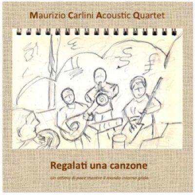 Maurizio Carlini Acoustic Quartet - News, recensioni, articoli, interviste