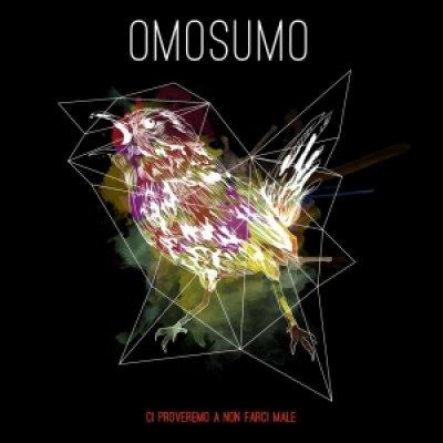 album Ci proveremo a non farci male EP - Omosumo