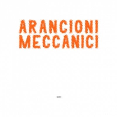 album Nero - Arancioni Meccanici