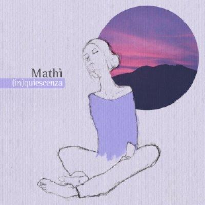 album (in)quiescenza - Mathì