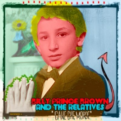 Billy Prince Brown and The Relatives - News, recensioni, articoli, interviste