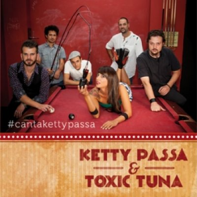 Biografia Ketty Passa & The Toxic Tuna
