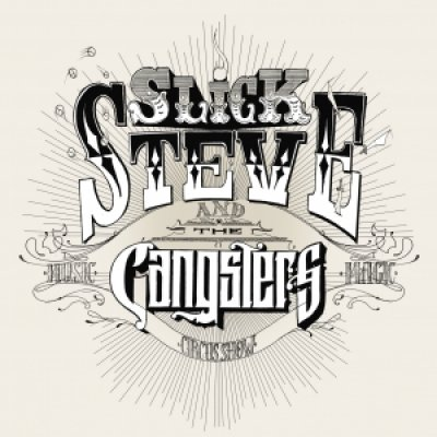 Slick Steve & The Gangsters Wasted City Ascolta e Testo Lyrics