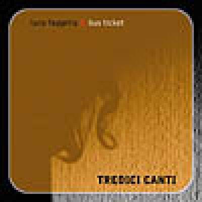 album Tredici canti (feat. Bus Ticket) - Luca Faggella