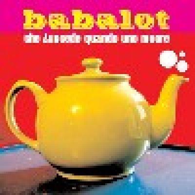 album Che succede quando uno muore - Babalot