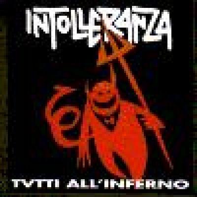 album Tutti all'inferno - Intolleranza