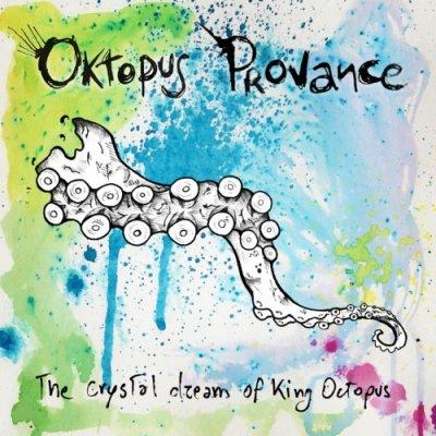 album The Crystal Dream Of King Octopus - Oktopus Provance