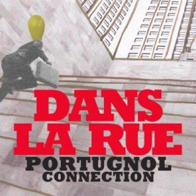 album DANS LA RUE - PORTUGNOL CONNECTION